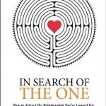 In Search Of The One
