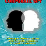 Dirty Trickster Corporate Spy