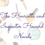 The Henrietta and Inspector Howard Novels