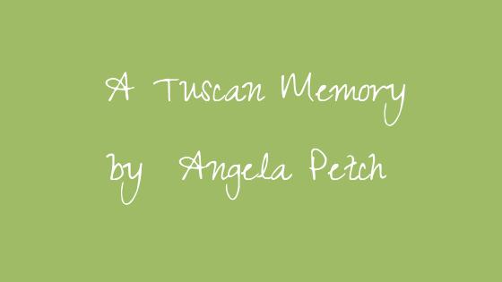 a tuscan memory