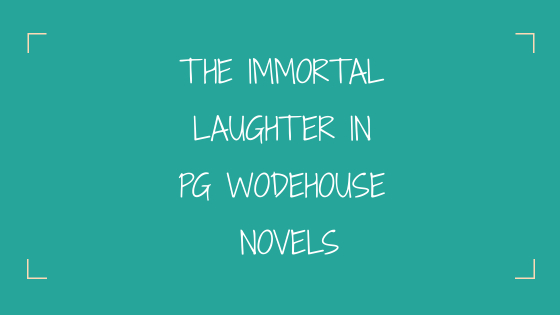 Wodehouse Novels #ReadersSpeak