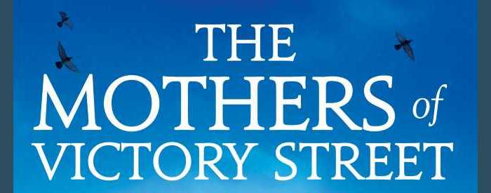 The Mothers Of Victory Street